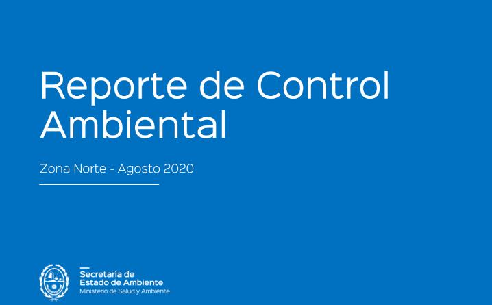 Reporte de Control Ambiental Zona Norte – Agosto 2020
