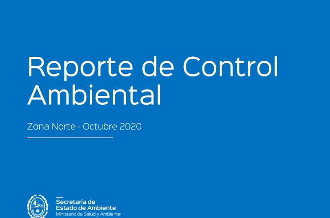 Reporte de Control Ambiental sobre Zona Norte